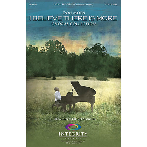 Integrity Choral I Believe There Is More (Choral Collection) CD 10-PAK by Don Moen Arranged by Chance Scoggins-thumbnail