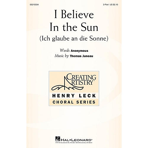 Hal Leonard I Believe in the Sun (Ich glaube an die Sonne) 2-Part composed by Thomas Juneau-thumbnail