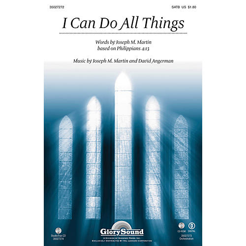 Shawnee Press I Can Do All Things ORCHESTRATION ON CD-ROM Composed by Joseph M. Martin