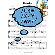 Music Sales I Can Play That! Classics Music Sales America Series Softcover