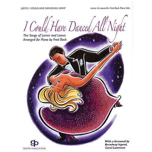 Gentry Publications I Could Have Danced All Night (The Songs of Lerner and Loewe) Gentry Publications Series-thumbnail