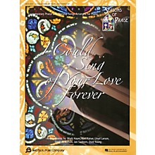 Fred Bock Music I Could Sing of Your Love Forever (Seasons of Praise Series) by Various Arranged by Various Arrangers