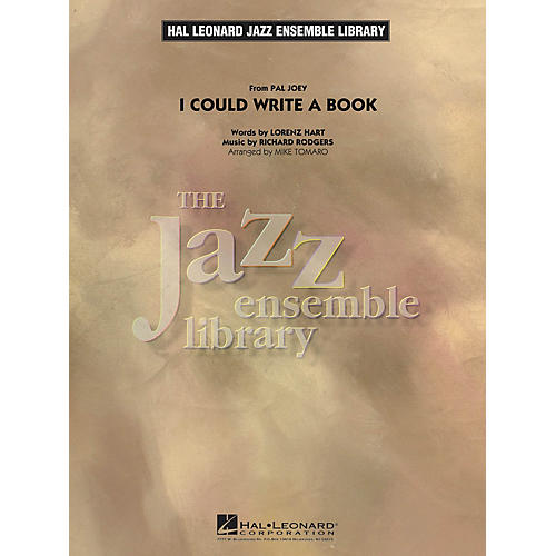 Hal Leonard I Could Write a Book Jazz Band Level 4 Arranged by Mike Tomaro