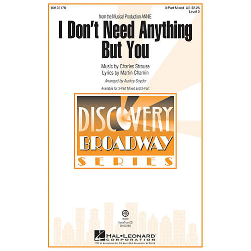 Hal Leonard I Don't Need Anything But You (from Annie) 3-Part Mixed arranged by Audrey Snyder