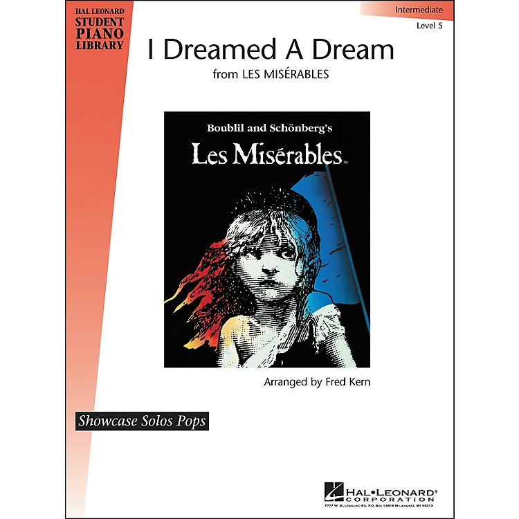 Hal Leonard I Dreamed A Dream Level 5 Showcase Solo Hal Leonard Student Piano Library by Fred Kern