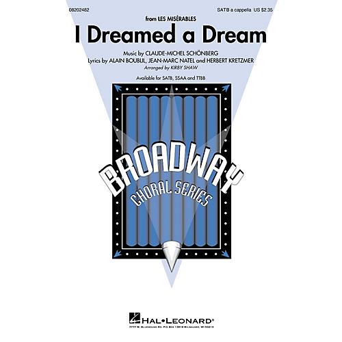 Hal Leonard I Dreamed a Dream (from Les Misérables) TTBB A Cappella Arranged by Kirby Shaw