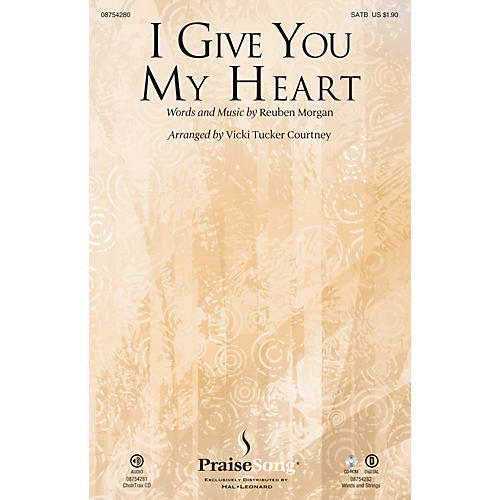 PraiseSong I Give You My Heart CHOIRTRAX CD Arranged by Vicki Tucker Courtney