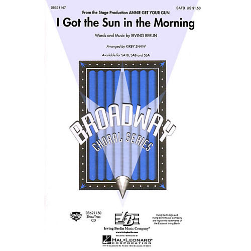 Hal Leonard I Got the Sun in the Morning (from Annie Get Your Gun) SATB arranged by Kirby Shaw-thumbnail