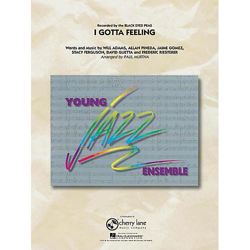 Hal Leonard I Gotta Feeling Jazz Band Level 3 by Black Eyed Peas Arranged by Paul Murtha