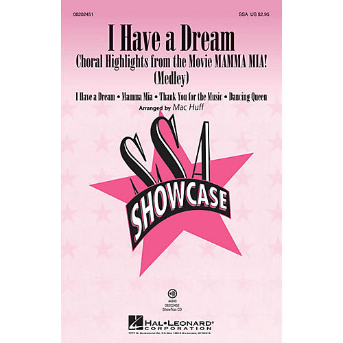 Hal Leonard I Have a Dream (Choral Highlights from The Movie Mamma Mia!) ShowTrax CD by ABBA Arranged by Mac Huff