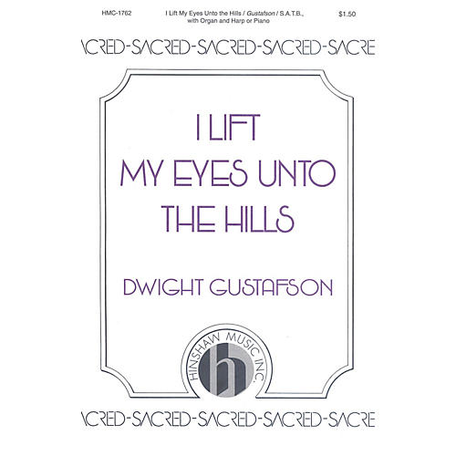 Hinshaw Music I Lift My Eyes unto the Hills SATB composed by Dwight Gustafson-thumbnail