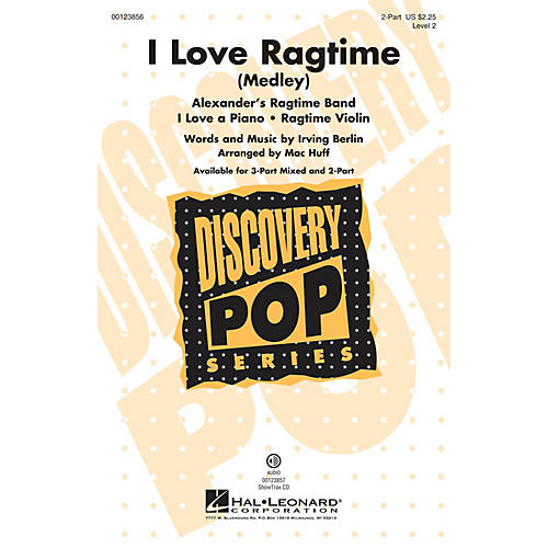 Hal Leonard I Love Ragtime (Medley Discovery Level 2) 2-Part arranged by Mac Huff-thumbnail