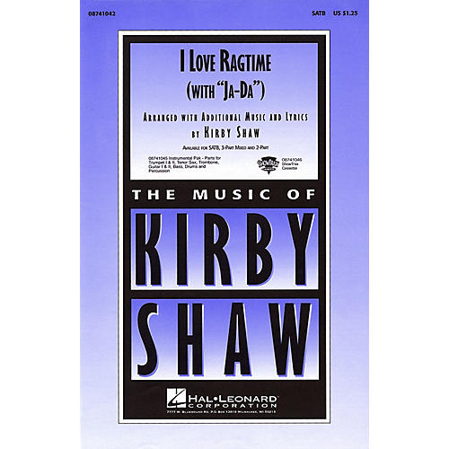 Hal Leonard I Love Ragtime (with Ja-Da) 3-Part Mixed Arranged by Kirby Shaw-thumbnail
