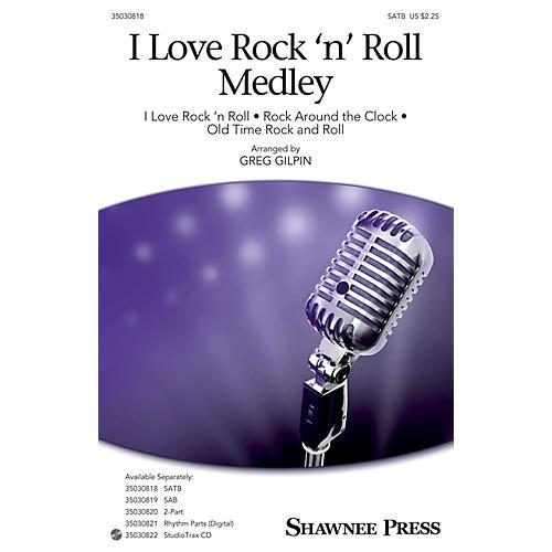 Shawnee Press I Love Rock 'n' Roll Medley SATB arranged by Greg Gilpin-thumbnail