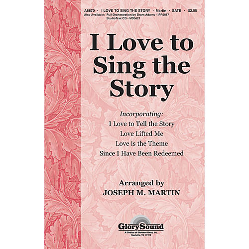 Shawnee Press I Love To Sing The Story (Orchestration for 35010218) ORCHESTRATION ON CD-ROM by Joseph M. Martin