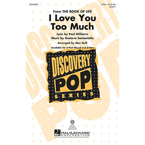Hal Leonard I Love You Too Much (Discovery Level 2) 2-Part arranged by Mac Huff