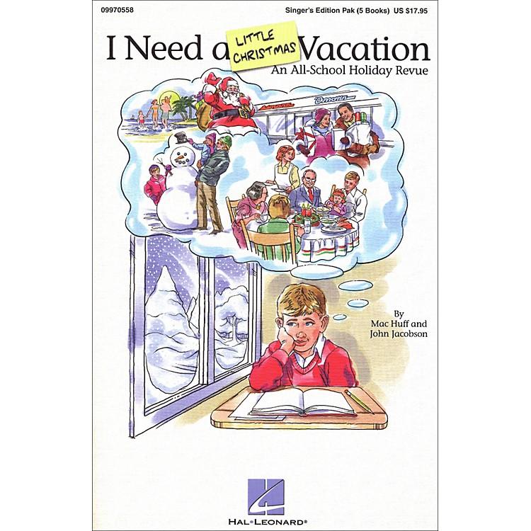 Hal LeonardI Need A Little Christmas Vacation