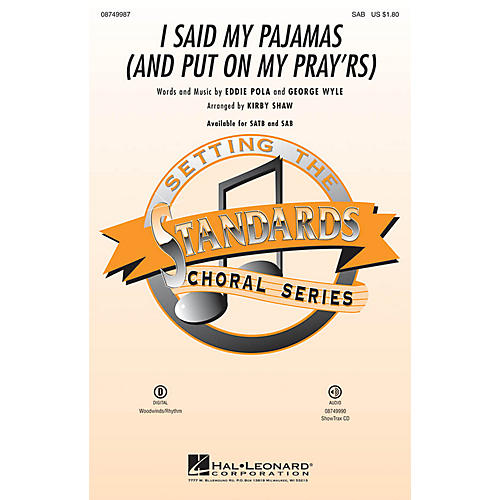 Hal Leonard I Said My Pajamas (And Put On My Pray'rs) SAB arranged by Kirby Shaw