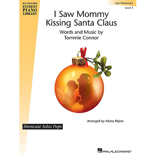 Hal Leonard I Saw Mommy Kissing Santa Claus Piano Library Series by Tommie Connor (Level Late Elem)-thumbnail