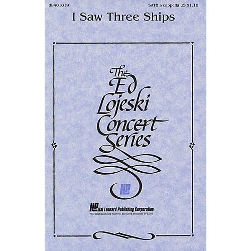 Hal Leonard I Saw Three Ships SATB a cappella arranged by Ed Lojeski