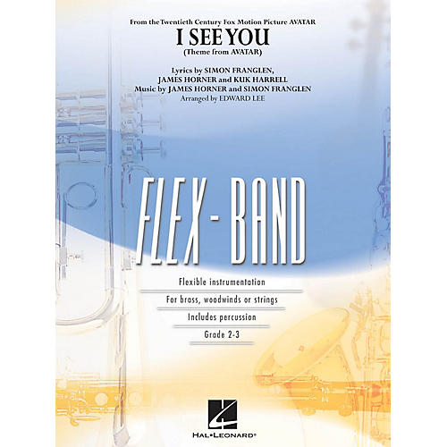 Hal Leonard I See You (Theme from Avatar) Concert Band Level 2-3 Arranged by Edward Lee
