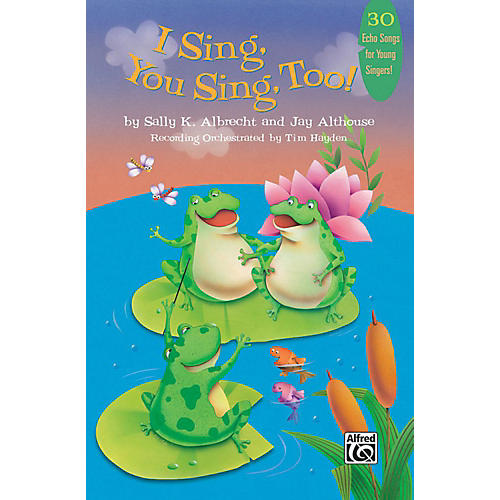 Alfred I Sing, You Sing, Too! Book & CD-thumbnail