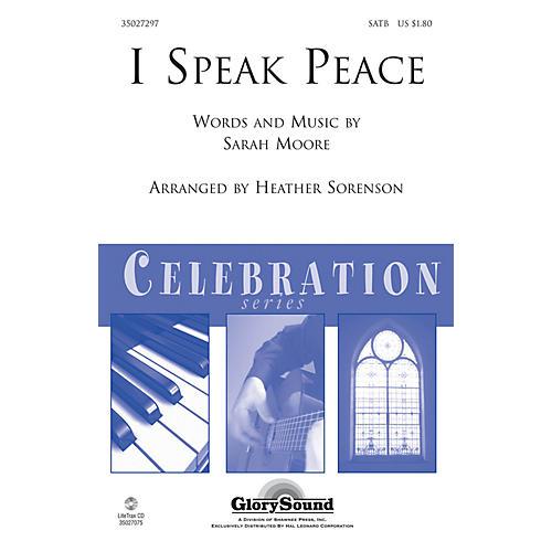 Shawnee Press I Speak Peace SATB arranged by Heather Sorenson-thumbnail