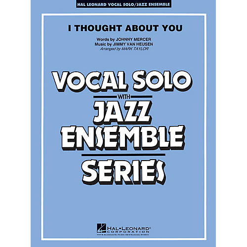 Hal Leonard I Thought About You (Key: B-flat) Jazz Band Level 3-4 Composed by Jimmy Van Heusen-thumbnail