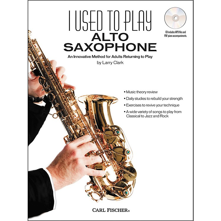 Carl Fischer I Used to Play Alto Sax Book/CD