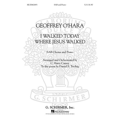 G. Schirmer I Walked Today Where Jesus Walked (SAB) SAB composed by Geoffrey O'Hara-thumbnail