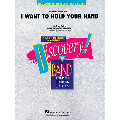 Hal Leonard I Want to Hold Your Hand Concert Band Level 1-1/2 by The Beatles Arranged by Johnnie Vinson-thumbnail