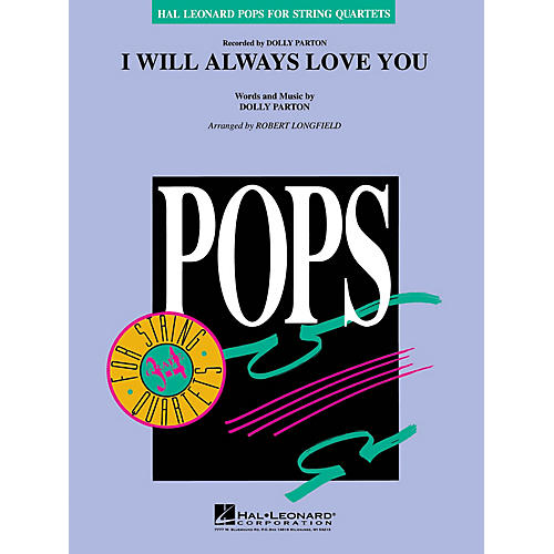 Hal Leonard I Will Always Love You Pops For String Quartet Series Arranged by Robert Longfield-thumbnail
