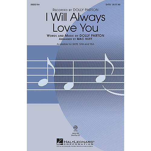 Hal Leonard I Will Always Love You SATB by Dolly Parton arranged by Mac Huff