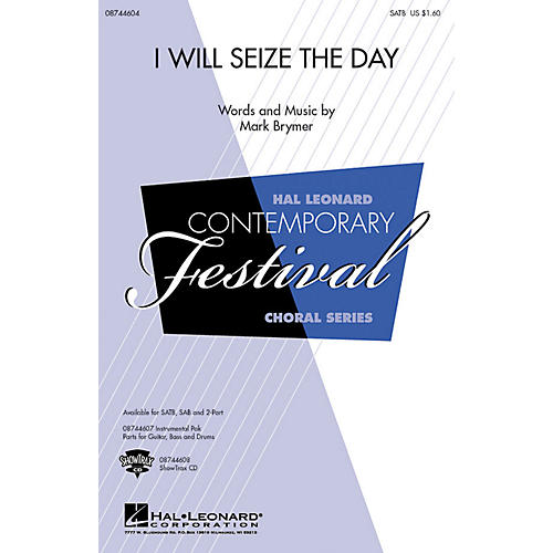 Hal Leonard I Will Seize the Day SAB Composed by Mark Brymer-thumbnail