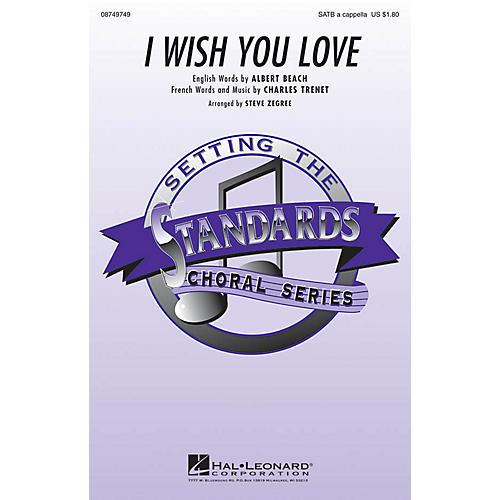 Hal Leonard I Wish You Love SATB a cappella arranged by Steve Zegree-thumbnail