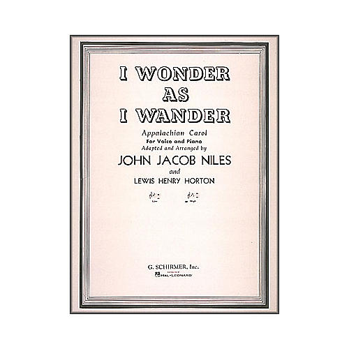 G. Schirmer I Wonder As I Wander for High Voice And Piano In E Flat Major By Niles-thumbnail