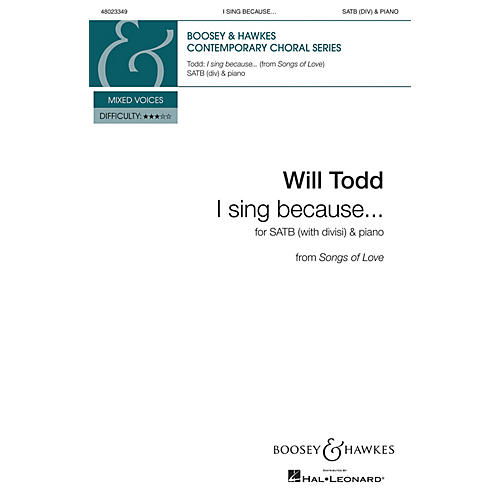 Boosey and Hawkes I sing because . . . (SATB Divisi and Piano) SATB composed by Will Todd-thumbnail