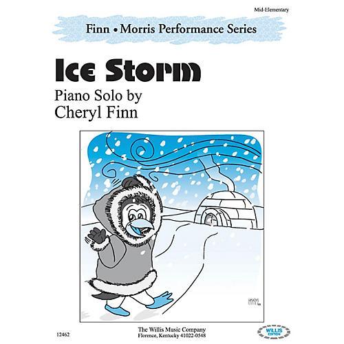 Willis Music Ice Storm (The Finn & Morris Performance Series/Mid-Elem Level) Willis Series by Cheryl Finn