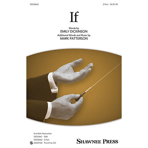 Shawnee Press If 2-Part composed by Mark Patterson