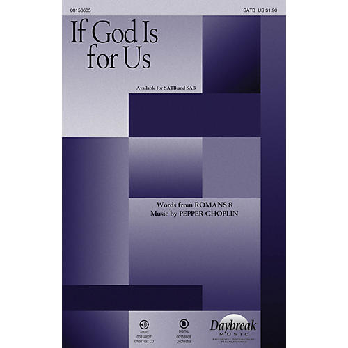 Daybreak Music If God Is for Us CHOIRTRAX CD Composed by Pepper Choplin