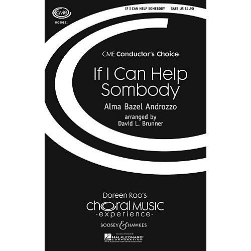 Boosey and Hawkes If I Can Help Somebody (CME Conductor's Choice) SATB arranged by David Brunner-thumbnail