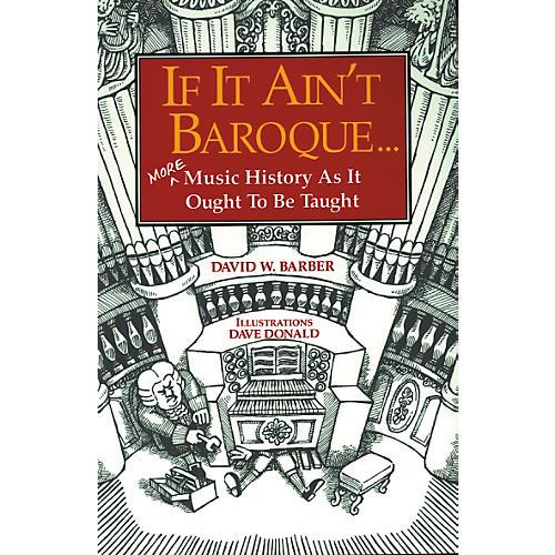 Theodore Presser If It Ain't Baroque
