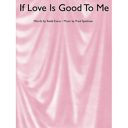 Music Sales If Love Is Good To Me Music Sales America Series-thumbnail