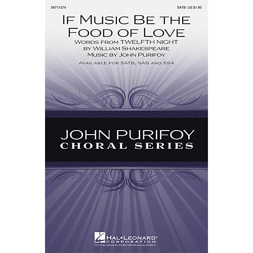 Hal Leonard If Music Be the Food of Love SATB composed by John Purifoy