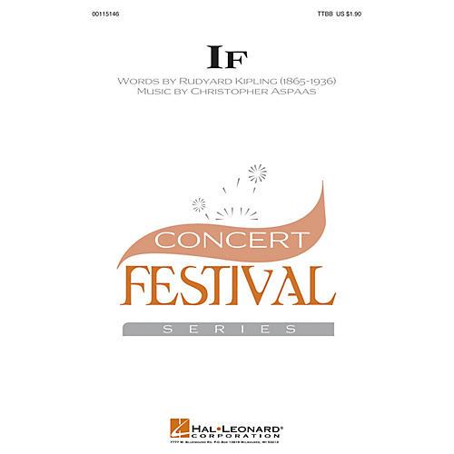 Hal Leonard If TTBB composed by Christopher Aspaas
