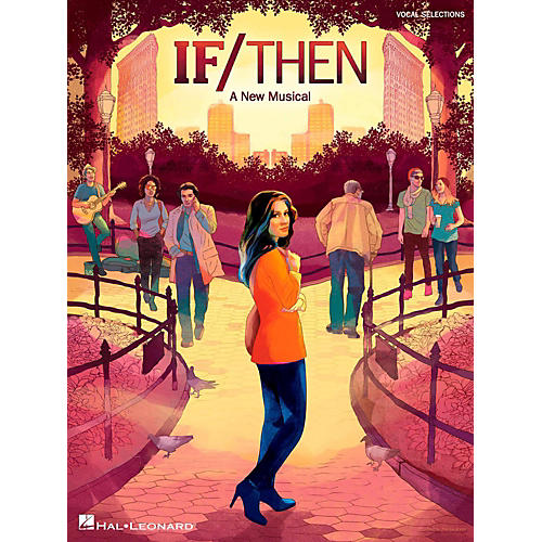 Hal Leonard If/Then - A New Musical Piano/Vocal Selections