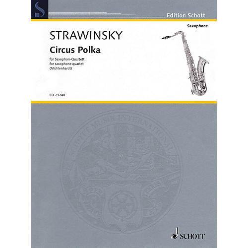Schott Igor Stravinsky - Circus Polka Schott Book  by Igor Stravinsky Arranged by Olaf Mühlenhardt-thumbnail