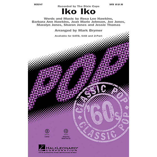 Hal Leonard Iko Iko 2-Part by Dixie Cups Arranged by Mark Brymer