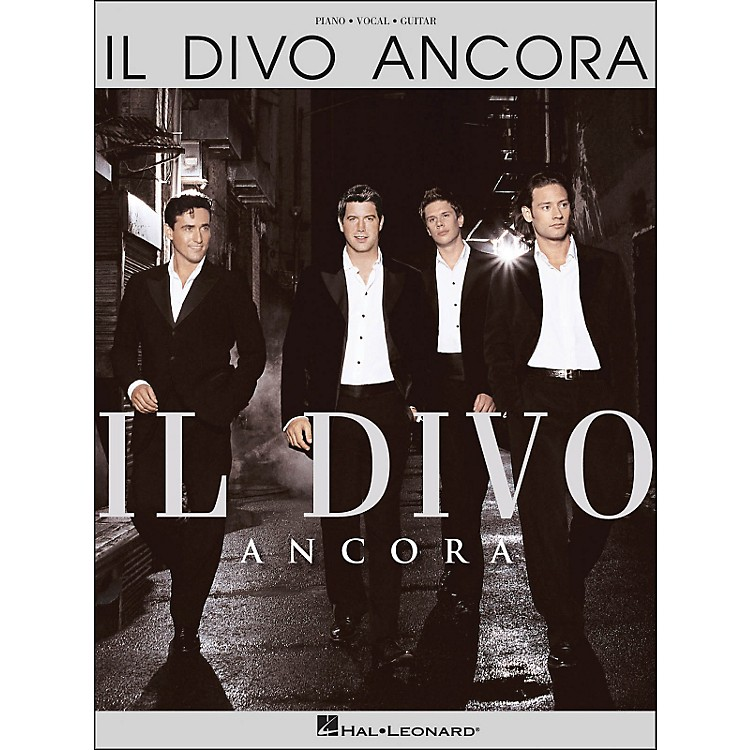 Hal Leonard Il Divo Ancora arranged for piano, vocal, and guitar (P/V/G)