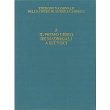 Ricordi Il primo libro de' madrigali a sei voci Critical Edition Full Score, Hardbound with commentary